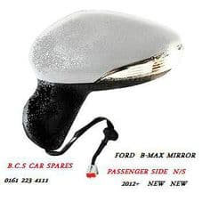 FORD B-MAX PASSENGER SIDE MIRROR ELECTRIC   NEW   2012 - 2014  (in primer )