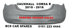 VAUXHALL CORSA  E  REAR    BUMPER   2015 - 2018   PARKING SENSOR TYPE      NEW