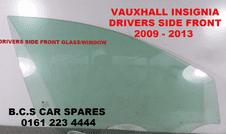 VAUXHALL INSIGNIA   DRIVERS SIDE DOOR GLASS   USED  2009 - 2013