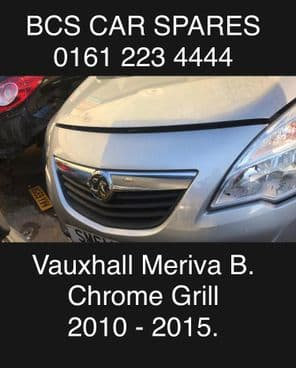 VAUXHALL MERIVA B    FRONT   GRILL  INC CHROME      2012 - 2016   Pre owned