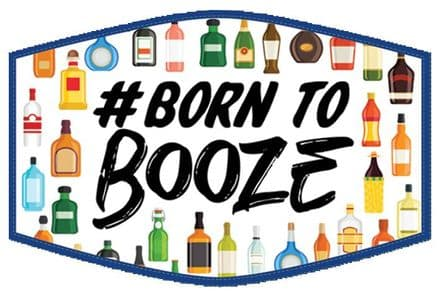 Born To Booze Adults Face Mask