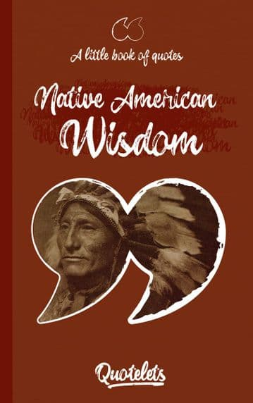 Native American Wisdom Quotelet quotebook