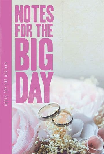Notes For The Big Day XL Notebook