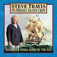 Steve Travis - Shanties And Other Songs Of The Sea
