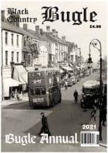 BLACK COUNTRY BUGLE ANNUAL 2021