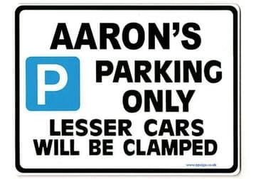 AARON'S Personalised Gift |Unique Present for Him | Parking Sign - Size Large - Metal faced