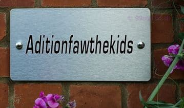 Aditionfawthekids  -Funny House Name Sign Plaque- Ideal housewarming gift