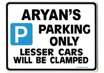 ARYAN'S Personalised Gift |Unique Present for Him | Parking Sign - Size Large - Metal faced