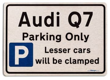 Audi Q7 Car Owners Gift| New Parking only Sign | Metal face Brushed Aluminium Audi Q7 Model