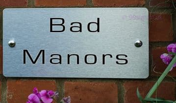 Bad Manors -Funny House Name Sign Plaque- Ideal housewarming gift