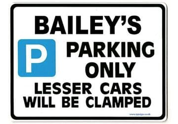 BAILEY'S Personalised Gift |Unique Present for Him | Parking Sign - Size Large - Metal faced