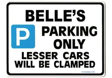 BELLE'S Personalised Parking Sign Gift | Unique Car Present for Her |  Size Large - Metal faced