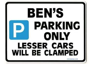 BEN'S Personalised Gift |Unique Present for Him | Parking Sign - Size Large - Metal faced