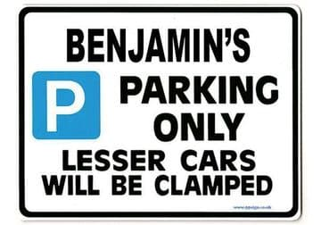 BENJAMIN'S Personalised Gift |Unique Present for Him | Parking Sign - Size Large - Metal faced