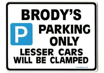 BRODY'S Personalised Gift |Unique Present for Him | Parking Sign - Size Large - Metal faced