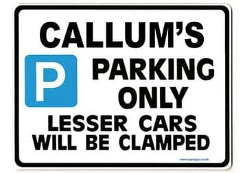 CALLUM'S Personalised Gift |Unique Present for Him | Parking Sign - Size Large - Metal faced