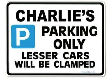 CHARLIE'S Personalised Gift |Unique Present for Him | Parking Sign - Size Large - Metal faced