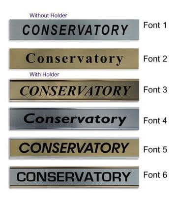 Conservatory  Door Nameplate | slide in or fixed room sign