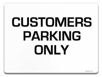 CUSTOMERS Parking Sign | Metal faced