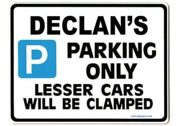 DECLAN'S Personalised Gift |Unique Present for Him | Parking Sign - Size Large - Metal faced