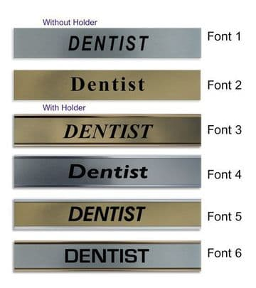 Dentist  Door Nameplate | slide in or fixed room sign