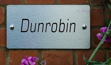 Dunrobin  -Funny House Name Sign Plaque- Ideal housewarming gift