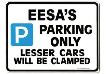 EESA'S Personalised Gift |Unique Present for Him | Parking Sign - Size Large - Metal faced