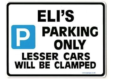 ELI'S Personalised Gift |Unique Present for Him | Parking Sign - Size Large - Metal faced