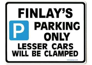 FINLAY'S Personalised Gift |Unique Present for Him | Parking Sign - Size Large - Metal faced