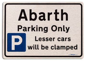Gift for Abarth car owner | New Parking only Sign | Metal face Brushed Aluminium