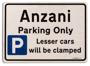 Gift for Anzani car owner | New Parking only Sign | Metal face Brushed Aluminium