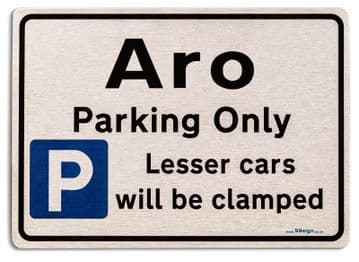 Gift for Aro car owner | New Parking only Sign | Metal face Brushed Aluminium