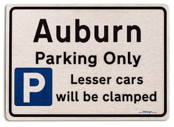 Gift for Auburn car owner | New Parking only Sign | Metal face Brushed Aluminium