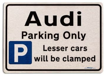 Gift for Audi car owner | New Parking only Sign | Metal face Brushed Aluminium