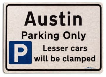 Gift for Austin car owner | New Parking only Sign | Metal face Brushed Aluminium