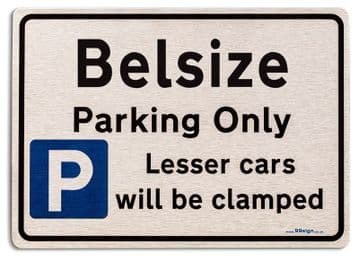 Gift for Belsize car owner | New Parking only Sign | Metal face Brushed Aluminium