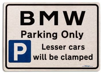 Gift for Bmw car owner | New Parking only Sign | Metal face Brushed Aluminium
