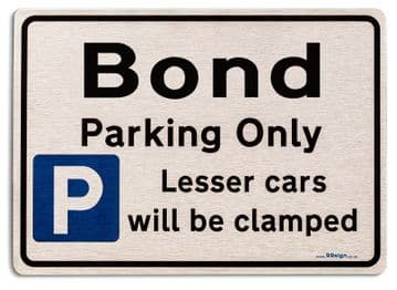 Gift for Bond car owner | New Parking only Sign | Metal face Brushed Aluminium