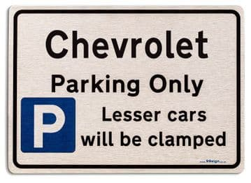 Gift for Chevrolet car owner | New Parking only Sign | Metal face Brushed Aluminium