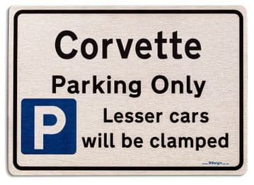 Gift for Corvette car owner | New Parking only Sign | Metal face Brushed Aluminium