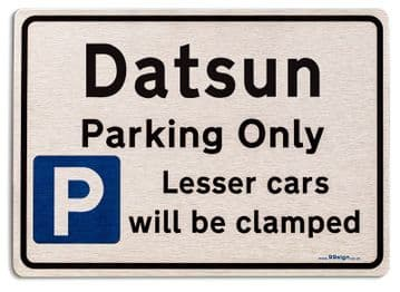 Gift for Datsun car owner | New Parking only Sign | Metal face Brushed Aluminium