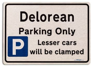 Gift for Delorean car owner | New Parking only Sign | Metal face Brushed Aluminium