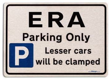Gift for ERA car owner | New Parking only Sign | Metal face Brushed Aluminium