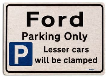 Gift for Ford car owner | New Parking only Sign | Metal face Brushed Aluminium