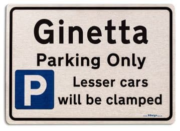 Gift for Ginetta car owner | New Parking only Sign | Metal face Brushed Aluminium