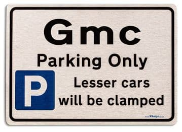 Gift for Gmc car owner | New Parking only Sign | Metal face Brushed Aluminium