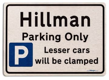 Gift for Hillman car owner | New Parking only Sign | Metal face Brushed Aluminium