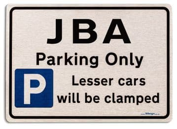 Gift for jba car owner | New Parking only Sign | Metal face Brushed Aluminium