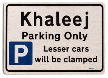 Gift for Khaleej car owner | New Parking only Sign | Metal face Brushed Aluminium