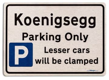 Gift for Koenigsegg car owner | New Parking only Sign | Metal face Brushed Aluminium